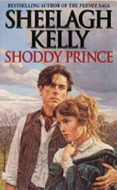 Kelly, Sheelagh / Shoddy Prince (Hardback)
