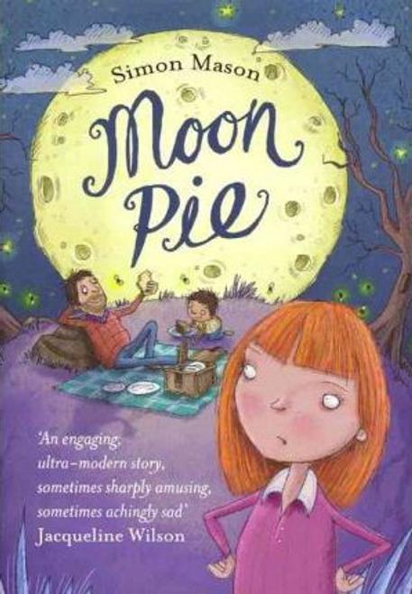 Mason, Simon / Moon Pie (Hardback)