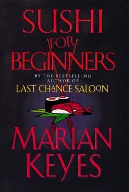 Keyes, Marian / Sushi For Beginners (Hardback)