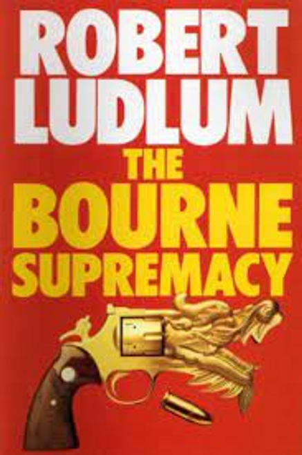 Ludlum, Robert / The Bourne Supremacy (Hardback)