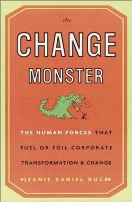 Duck, Jeanie Daniel / The Change Monster (Hardback)