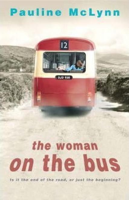 McLynn, Pauline / The Woman on the Bus (Hardback)