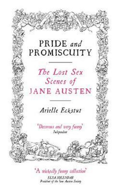 Eckstut, Arielle / Pride And Promiscuity (Hardback)