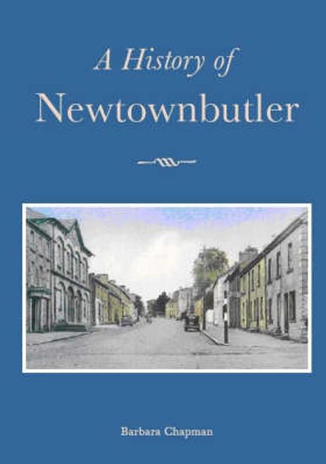 Chapman, Barbara - A History of Newtownbutler - PB - Fermanagh