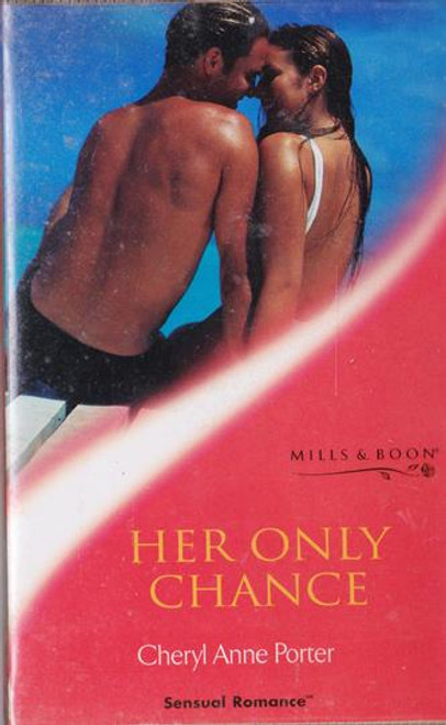 Mills & Boon / Sensual Romance / Her Only Chance