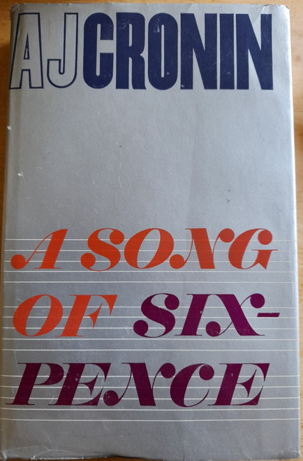 Cronin, A.J - A Song of Sixpence - HB - 1964 - 1st Edition