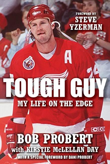 Probert, Bob / Tough Guy: My Life on the Edge (Hardback)