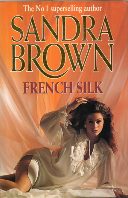 Brown, Sandra / French Silk (Hardback)