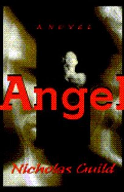 Guild, Nicholas / Angel (Hardback)