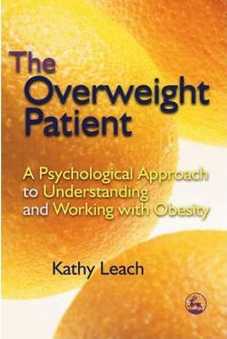 Leach, Kathy / The Overweight Patient (Large Paperback)
