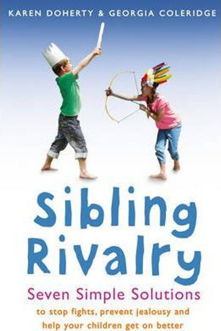 Doherty, Karen / Sibling Rivalry : Seven Simple Solutions (Large Paperback)