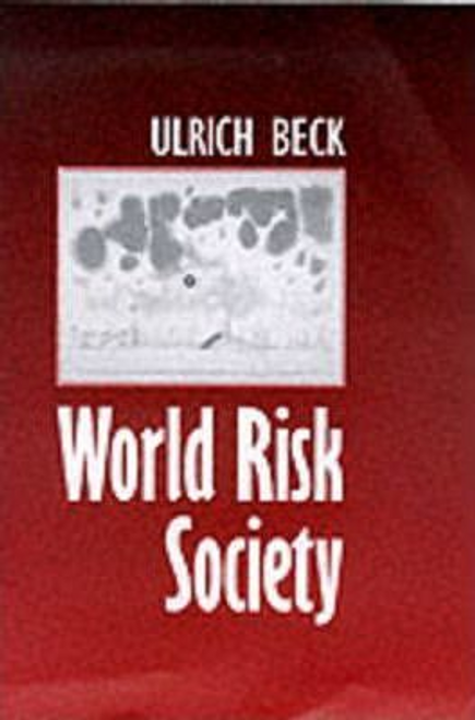 Beck, Ulrich / World Risk Society (Large Paperback)
