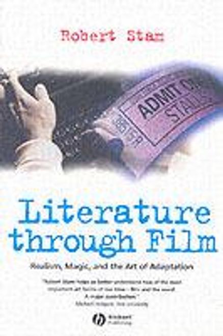 Stam, Robert / Literature Through Film (Large Paperback)