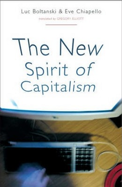 Boltanski, Luc / The New Spirit of Capitalism (Large Paperback)