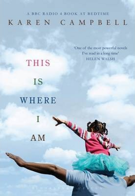 Campbell, Karen / This Is Where I Am (Large Paperback)