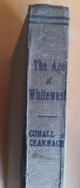Conall Cearnach ( Feardorcha Ó Conaill ) - The Age of Whitewash - HB - Gill - 1921