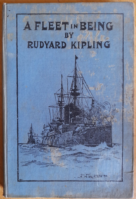 Kipling, Rudyard - A Fleet in Being : Notes on Two Trips With The Channel Squadron- HB - 1898 - Royal Navy