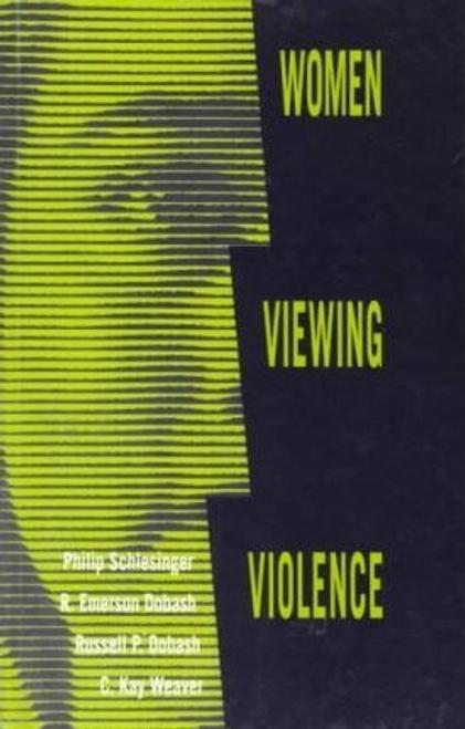 Schlesinger, Philip / Women Viewing Violence (Large Paperback)