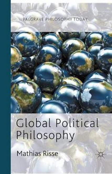 Risse, Mathias / Global Political Philosophy (Large Paperback)