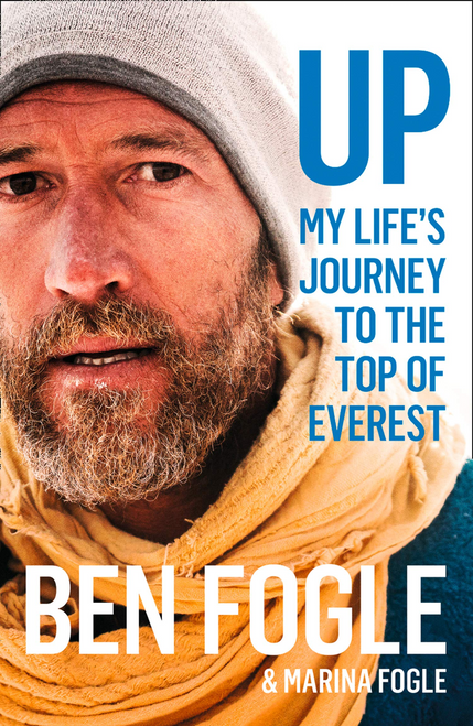 Fogle, Ben / Up : My Life's Journey to the Top of Everest (Large Paperback)