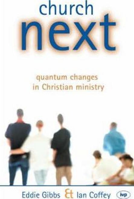 Gibbs, Eddie / Church Next (Large Paperback)