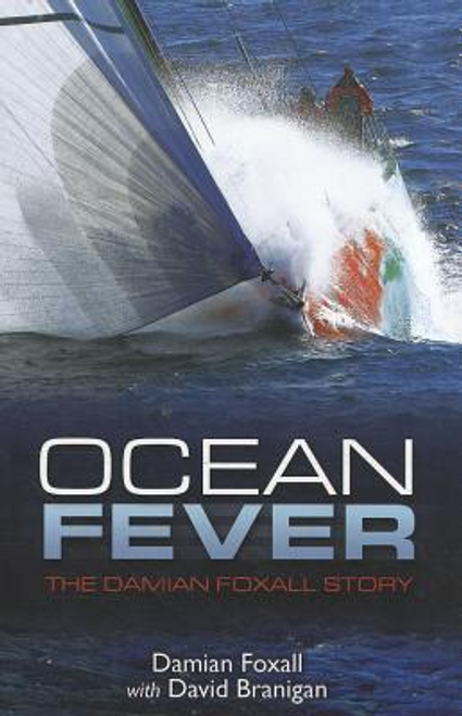 Foxall, Damian / Ocean Fever: The Damian Foxall Story (Large Paperback)