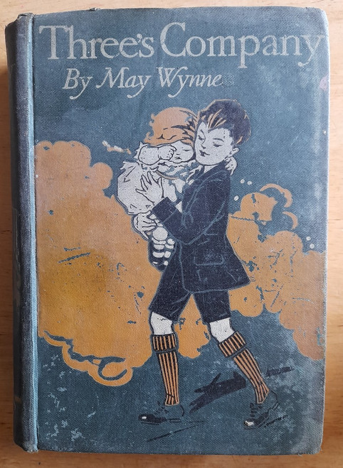Wynne , May ( Mabel Winifred Knowles) - Three's Company - HB - Illustrated  c 1910