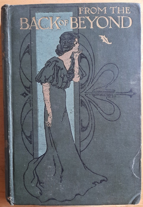 Roberton, Margaret .H - From The Back of Beyond : A Story For Girls - HB - Illustrated  1907