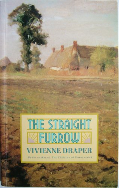 Draper, Vivienne / The Straight Furrow (Large Paperback)