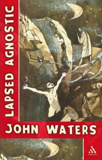 Waters, John / Lapsed Agnostic (Large Paperback)