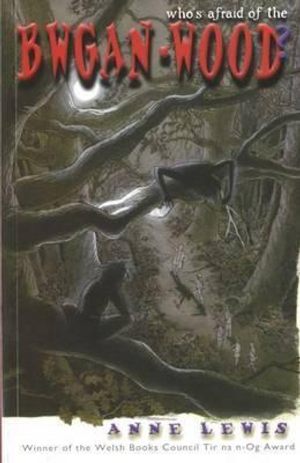 Lewis, Anne / Who's Afraid of the Bwgan Wood? (Large Paperback)