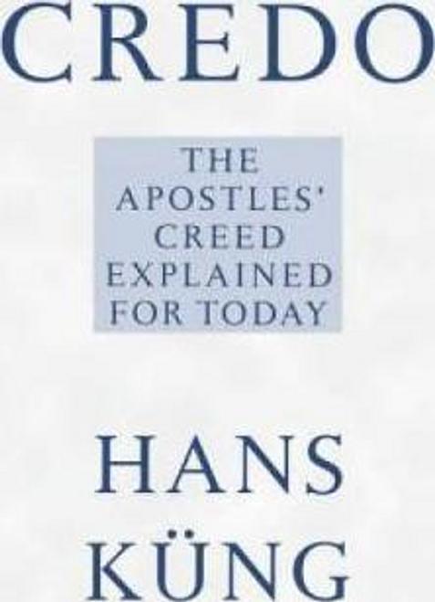 Kung, Hans / Credo (Large Paperback)