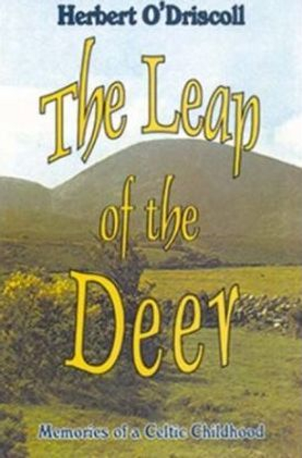 ODriscoll, Herbert / The Leap of the Deer (Large Paperback)