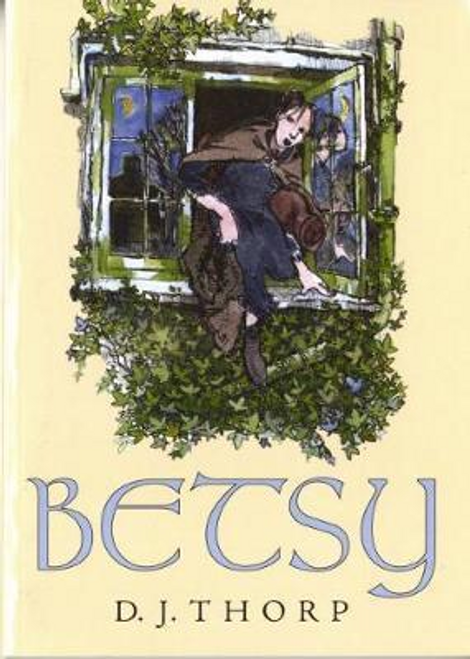 Thorp, D. J. / Betsy (Large Paperback)