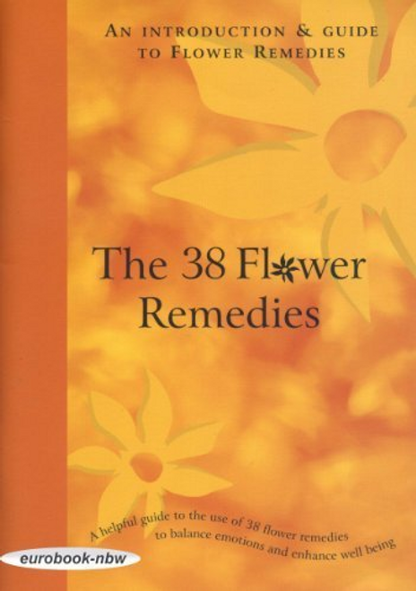 Wigmore: The 38 Flower Remedies (Large Paperback)