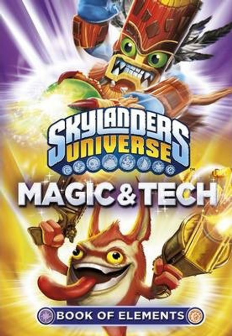 Skylanders Universe: Book of Elements: Magic and Tech (Large Paperback)