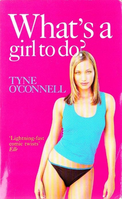 O'Connell, Tyne / What's a Girl to Do?