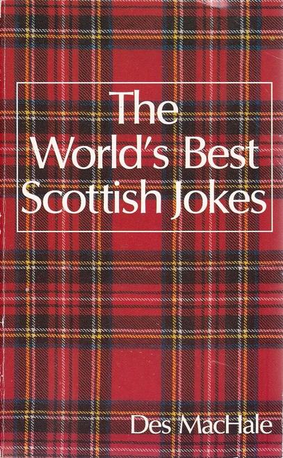 MacHale, Des / The World's Best Scottish Jokes (Large Paperback)