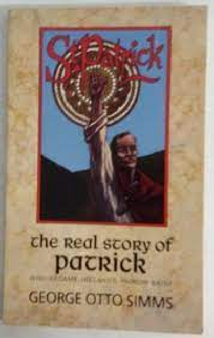 Simms, George / The Real Story of Patrick (Large Paperback)