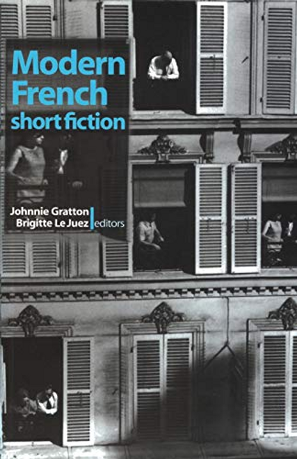 Gratton, Johnnie / Modern French Short Fiction (Large Paperback)