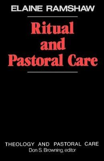 Ramshaw, Elaine / Ritual and Pastoral Care (Large Paperback)