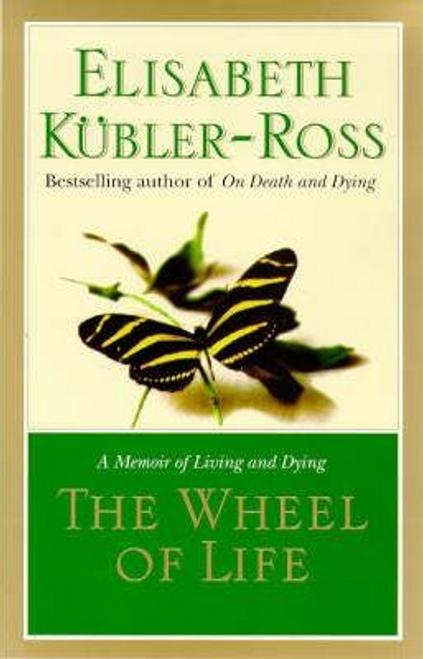 Kubler-Ross, Elisabeth / The Wheel of Life (Large Paperback)
