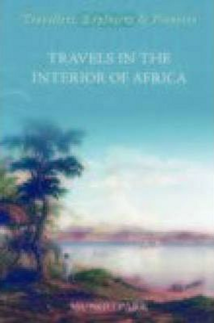 Park, Mungo / Travels in the Interior of Africa (Large Paperback)