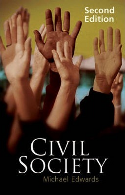 Edwards, Michael / Civil Society (Large Paperback)