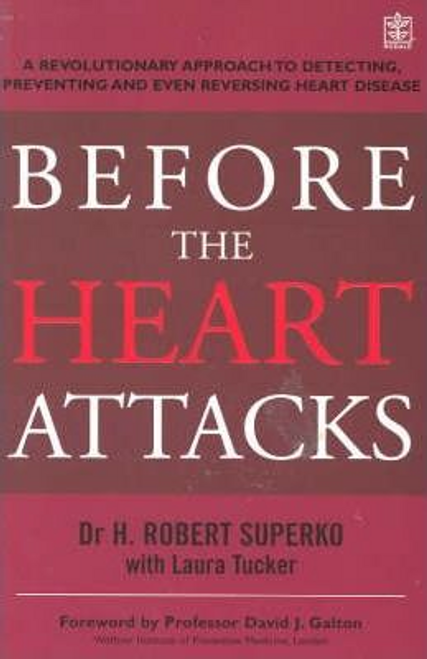 Superko, H. Robert / Before The Heart Attacks (Large Paperback)