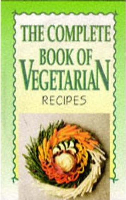 Conil, Jean / The Complete Book of Vegetarian Recipes (Large Paperback)