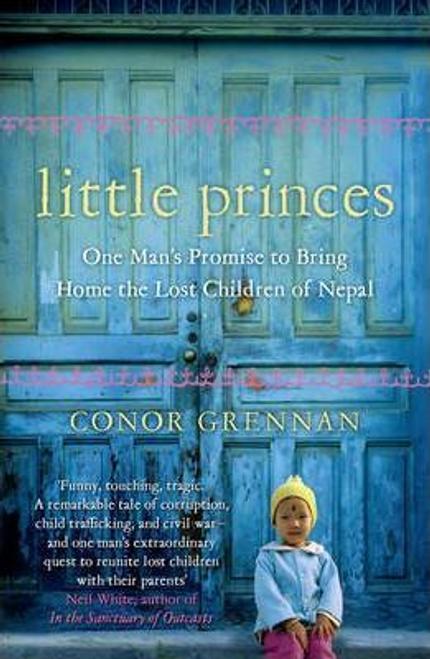 Grennan, Conor / Little Princes (Large Paperback)