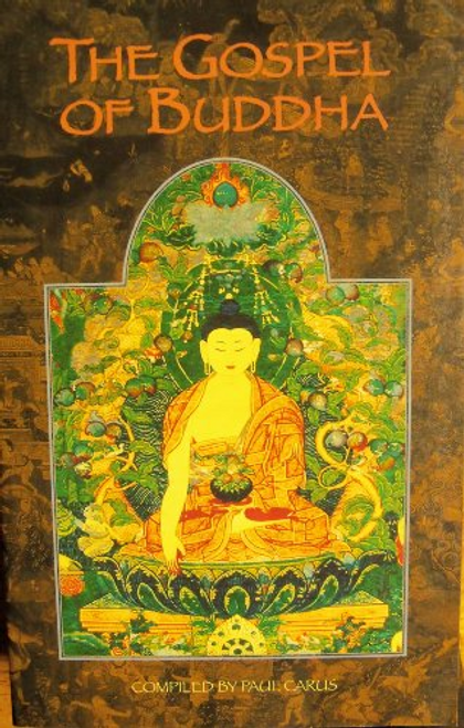 Carus, Paul / The Gospel Of Buddha (Large Paperback)