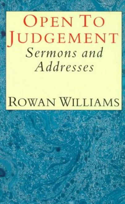 Williams, Rowan / Open to Judgement (Large Paperback)