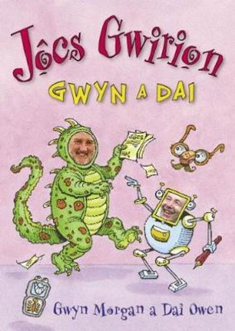Morgan, Gwyn / Jocs Gwirion Gwyn a Dai (Large Paperback)